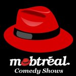 mobtreal comedy shows