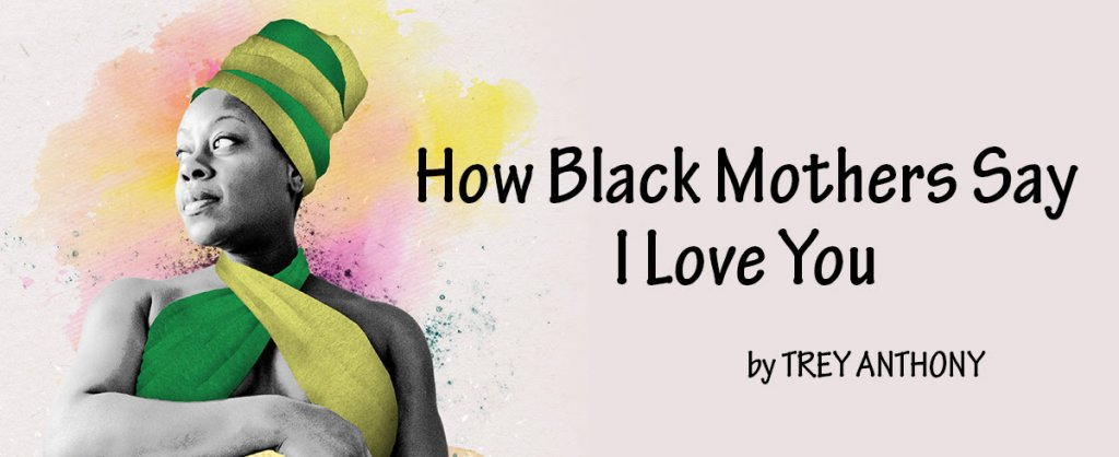 Black Mothers say I love you